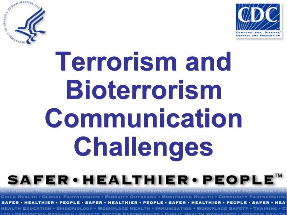 Terrorism and Bioterrorism Communication Challenges