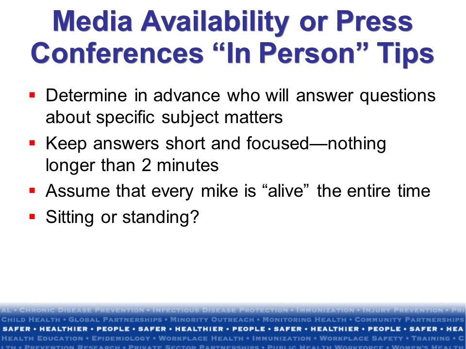 Media Availability or Press Conferences In Person Tips