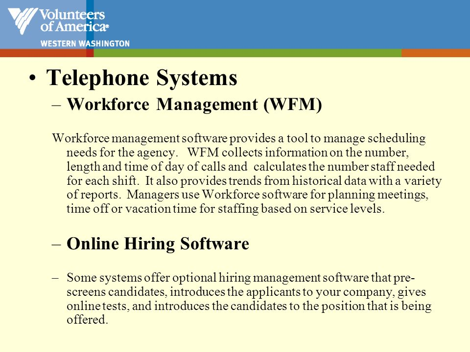 Telephone Systems Workforce Management (WFM) Online Hiring Software