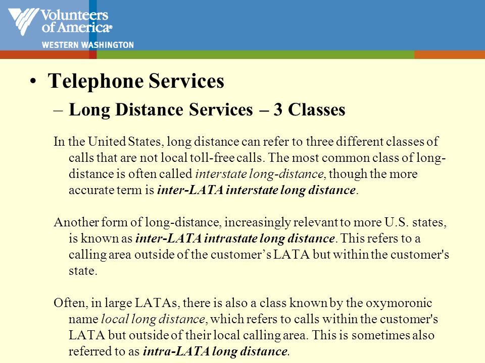 Telephone Services Long Distance Services – 3 Classes