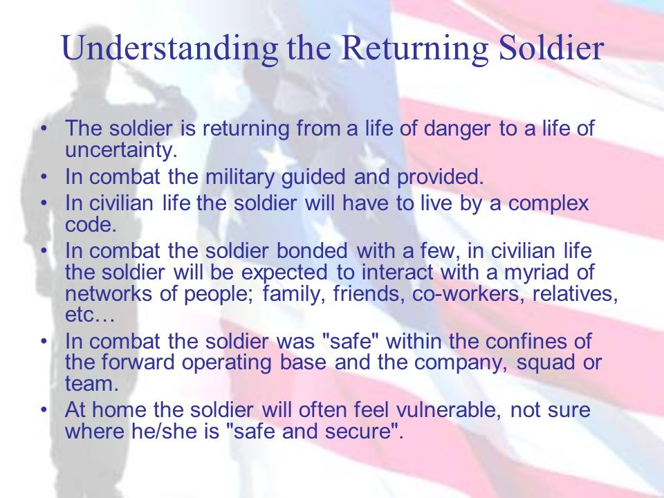 Understanding the Returning Soldier