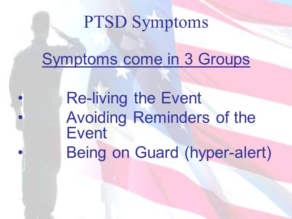 Symptoms come in 3 Groups