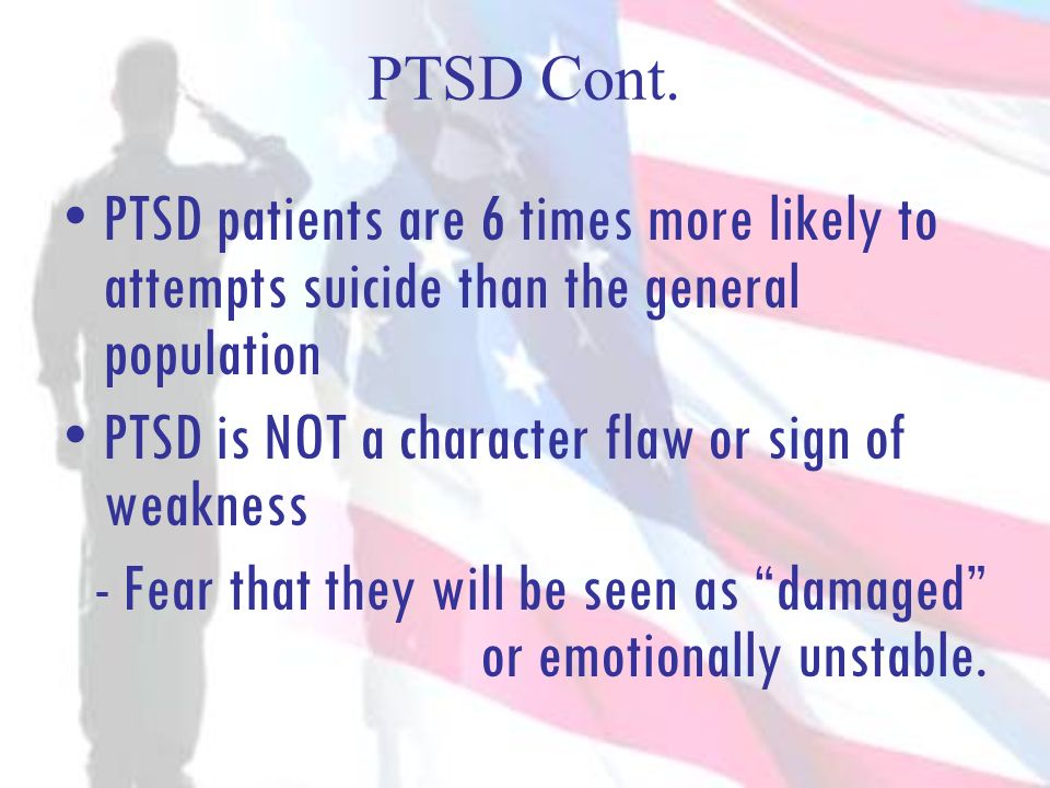 PTSD is NOT a character flaw or sign of weakness