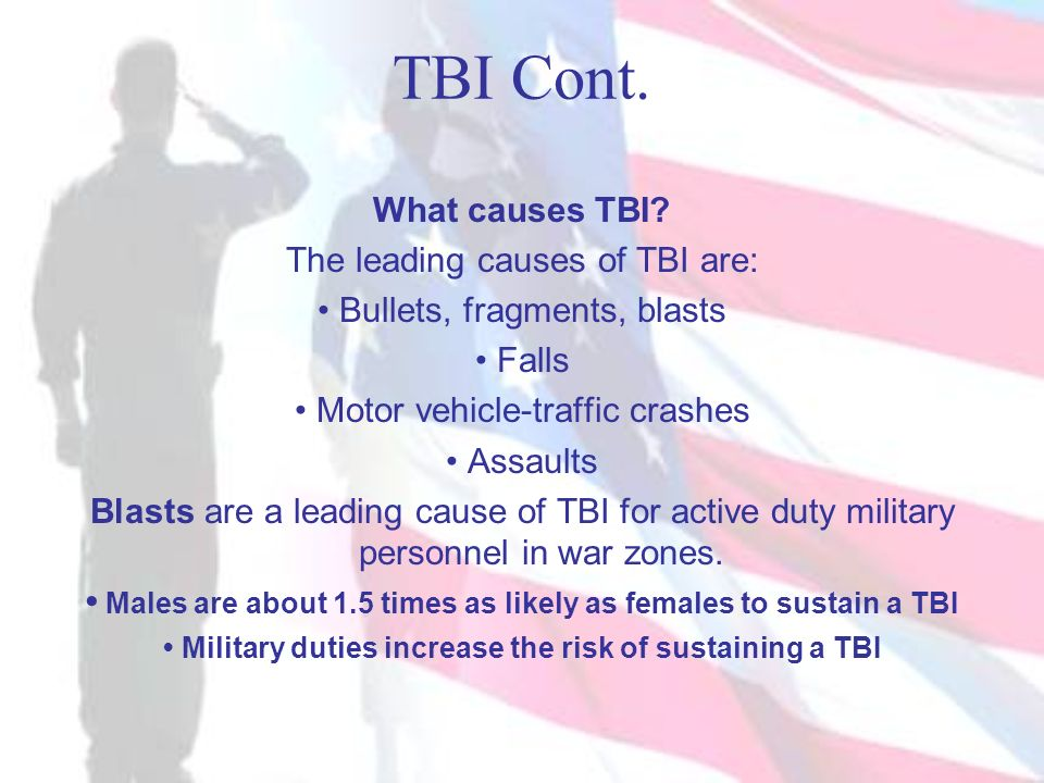 • Military duties increase the risk of sustaining a TBI