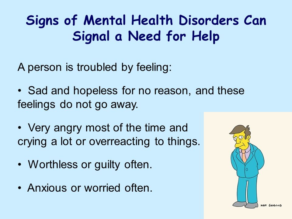 Signs of Mental Health Disorders Can Signal a Need for Help