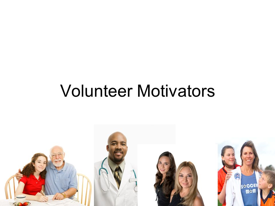 Volunteer Motivators How to Catch and Keep Volunteers