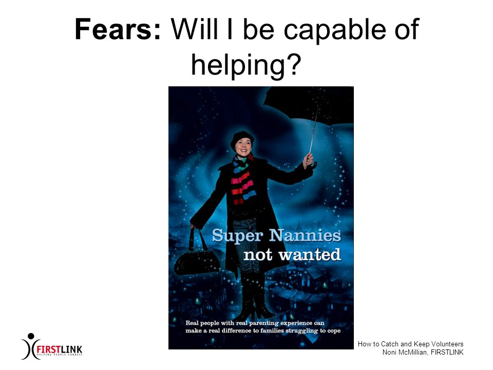 Fears: Will I be capable of helping