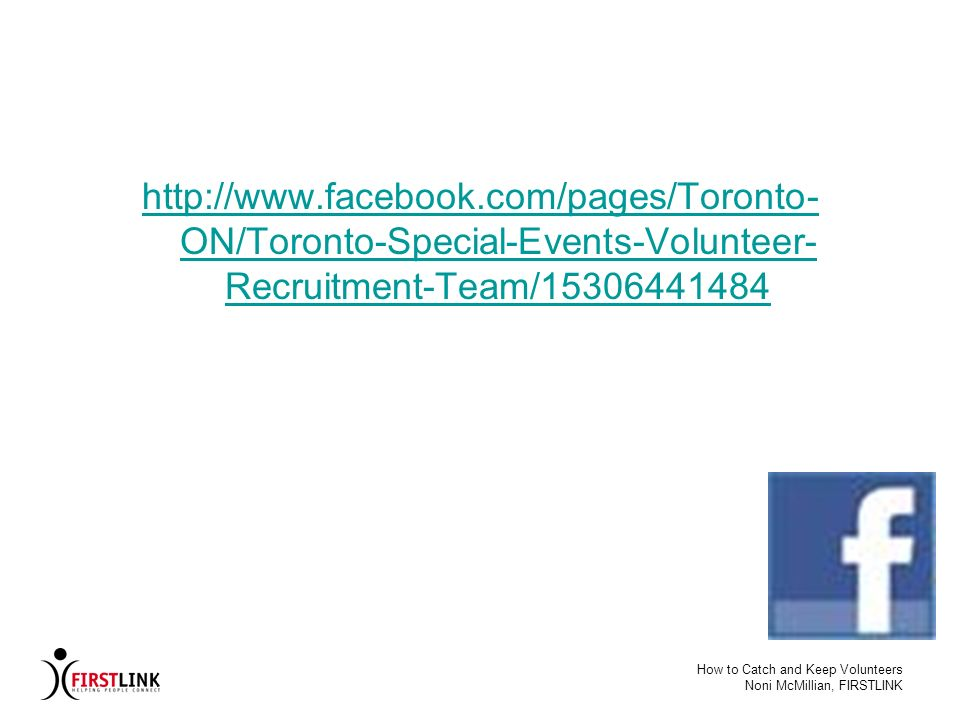 http://www.facebook.com/pages/Toronto-ON/Toronto-Special-Events-Volunteer-Recruitment-Team/15306441484