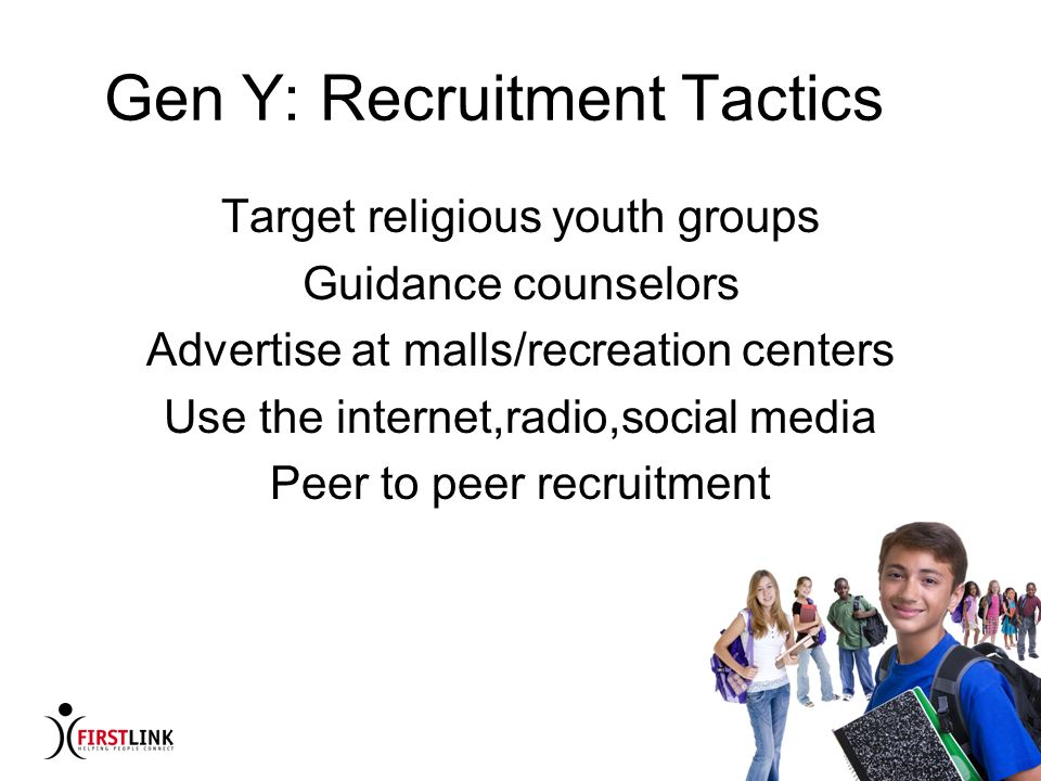 Gen Y: Recruitment Tactics