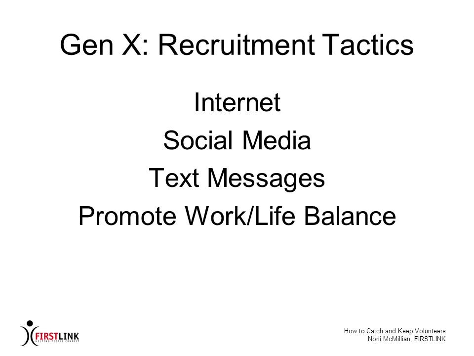 Gen X: Recruitment Tactics