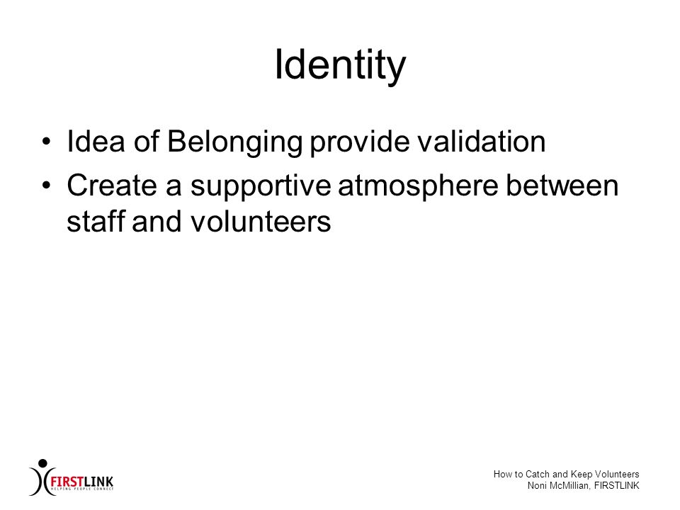 Identity Idea of Belonging provide validation