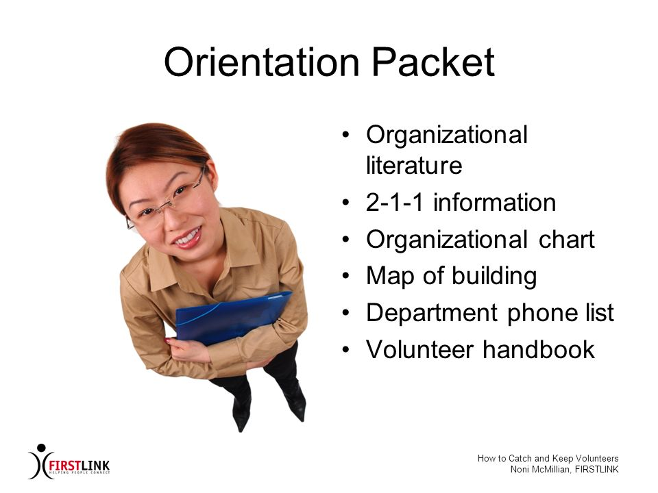 Orientation Packet Organizational literature 2-1-1 information