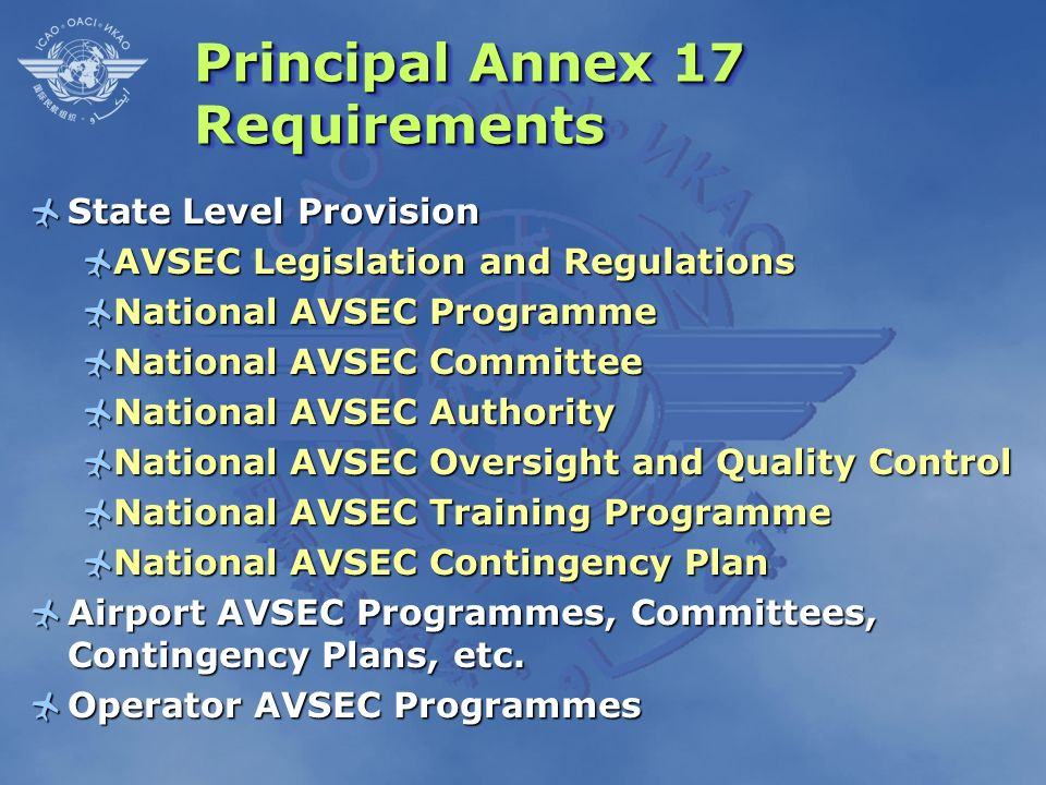 Principal Annex 17 Requirements