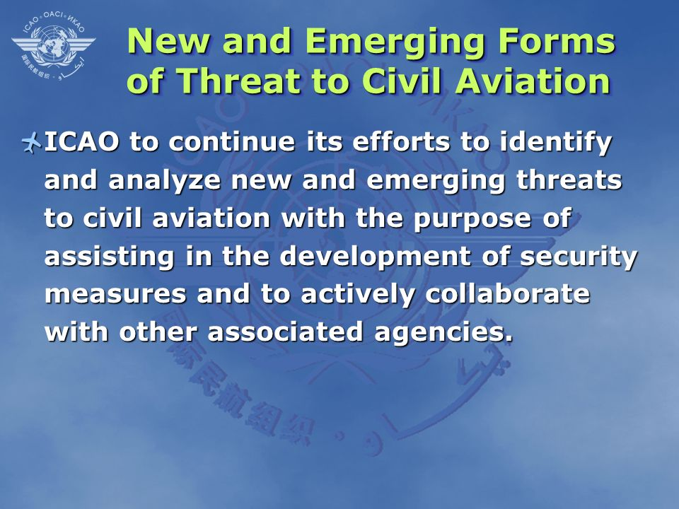 New and Emerging Forms of Threat to Civil Aviation