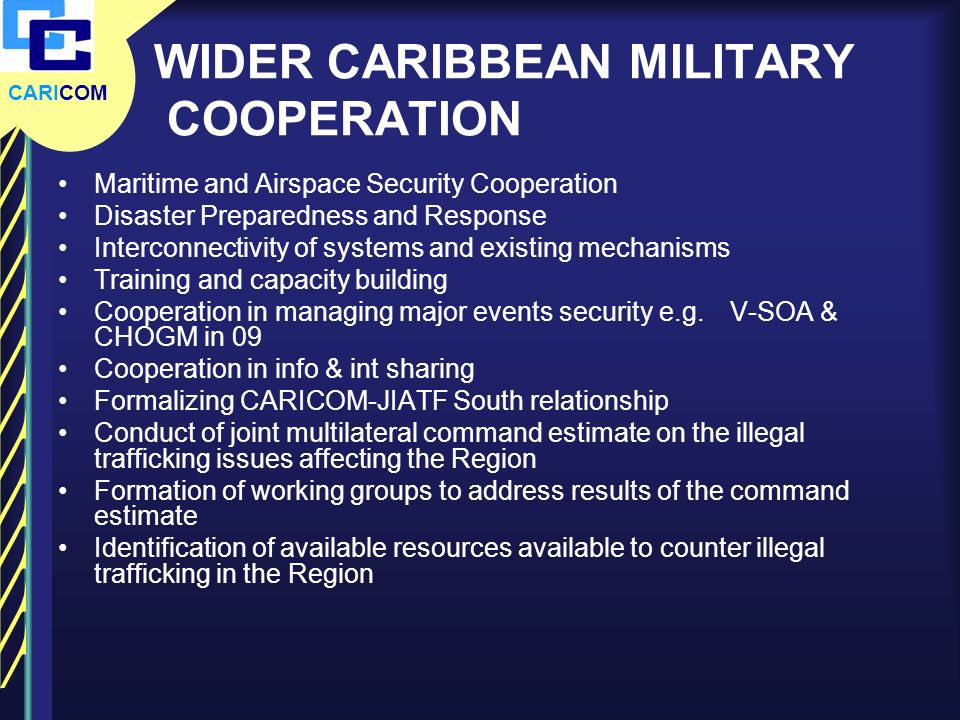 WIDER CARIBBEAN MILITARY COOPERATION