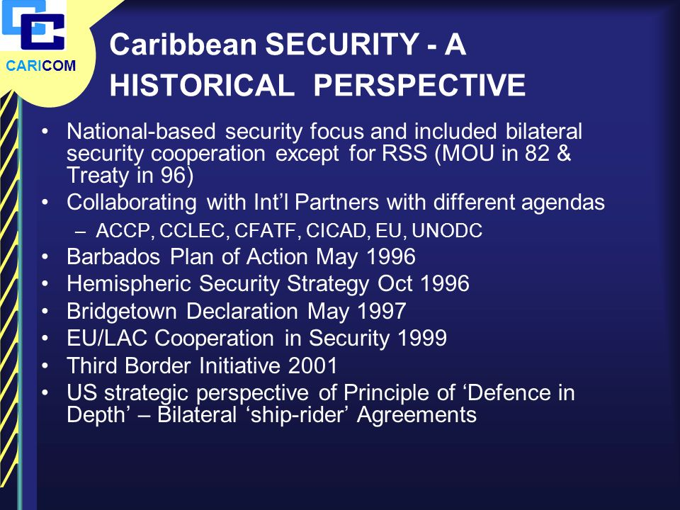 Caribbean SECURITY - A HISTORICAL PERSPECTIVE