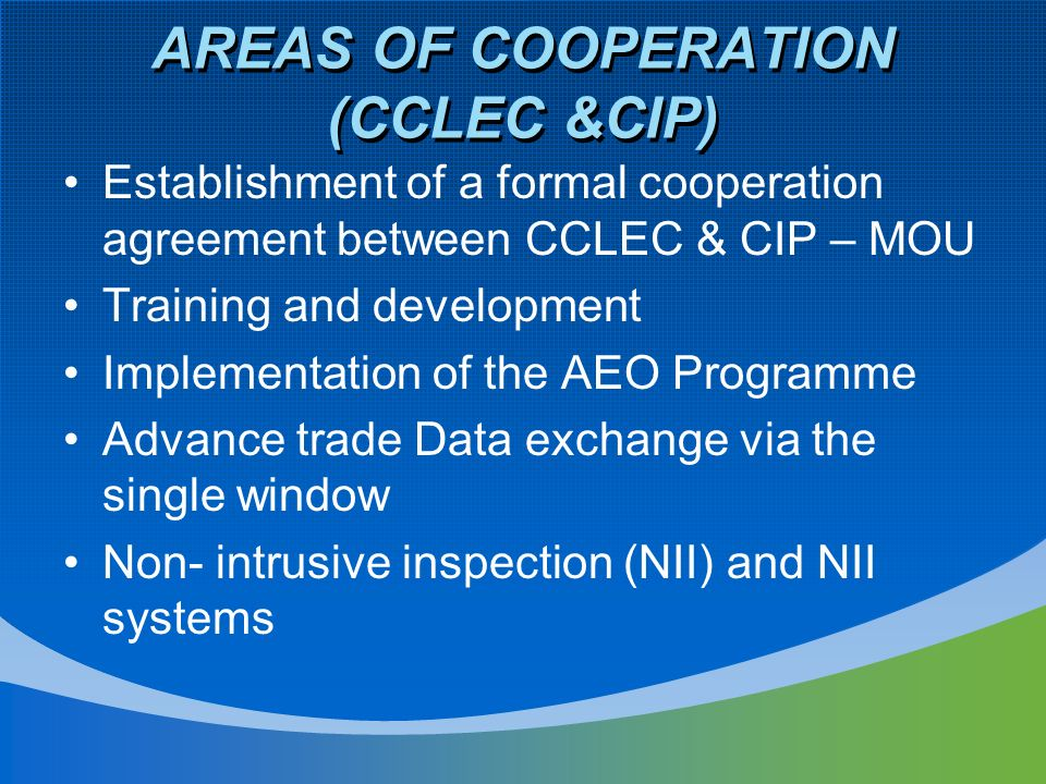 AREAS OF COOPERATION (CCLEC &CIP)
