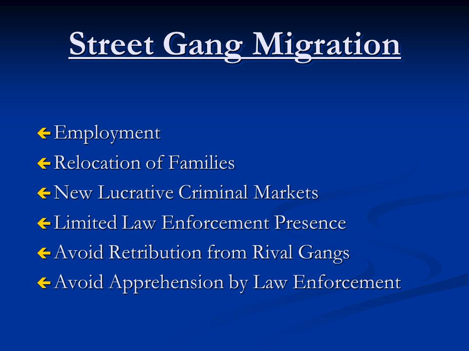 Street Gang Migration Employment Relocation of Families