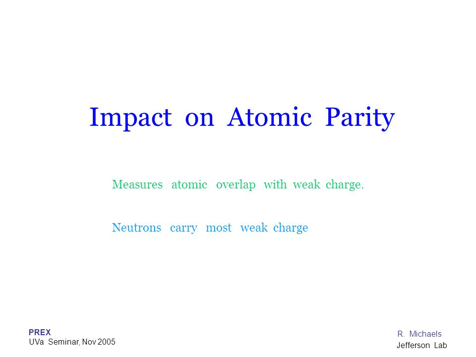 Impact on Atomic Parity