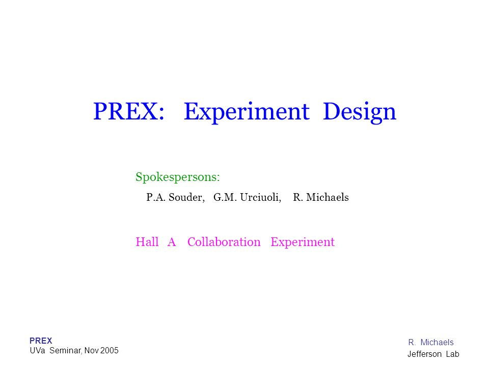 PREX: Experiment Design