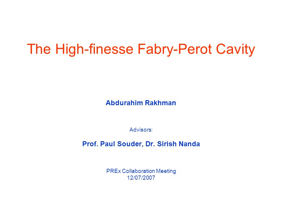 The High-finesse Fabry-Perot Cavity