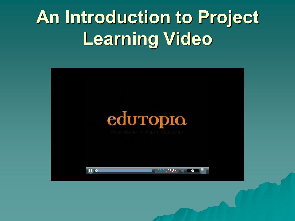 An Introduction to Project Learning Video
