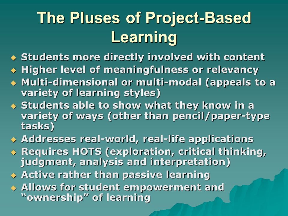 The Pluses of Project-Based Learning