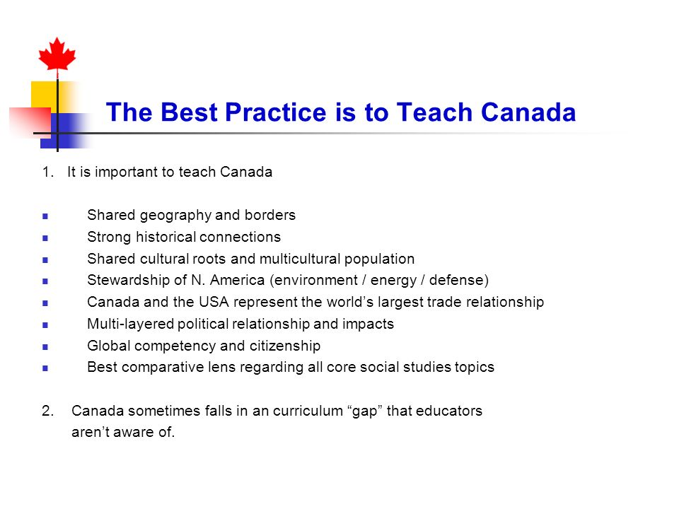 The Best Practice is to Teach Canada