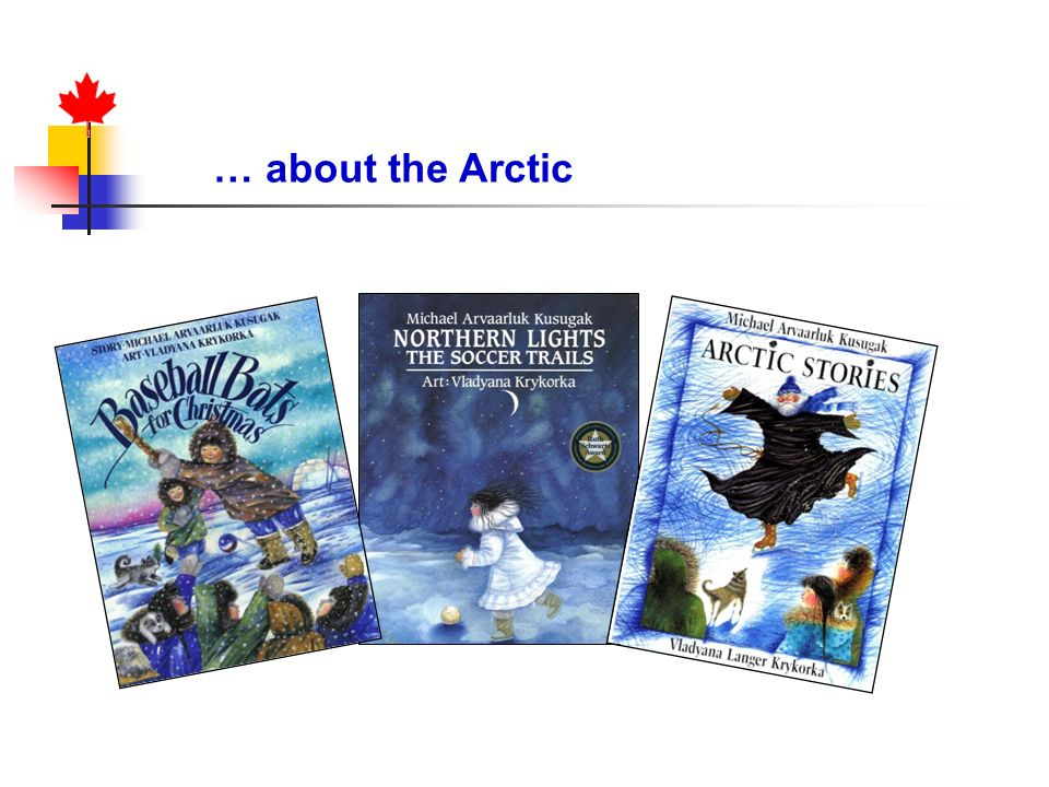 … about the Arctic Textbooks – Canada Northern Neighbor (display)