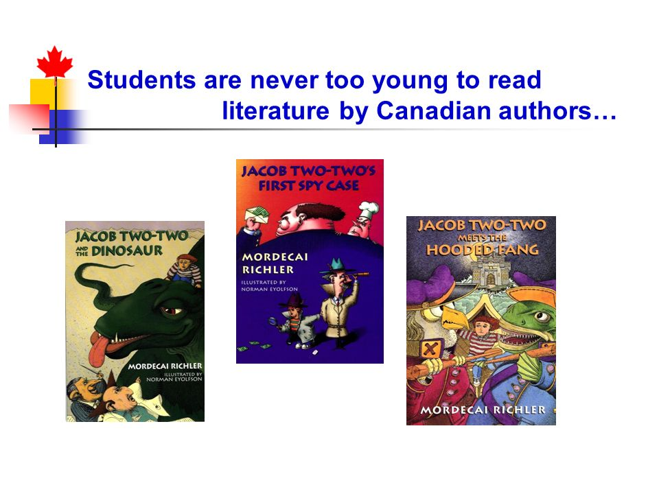 Students are never too young to read literature by Canadian authors…