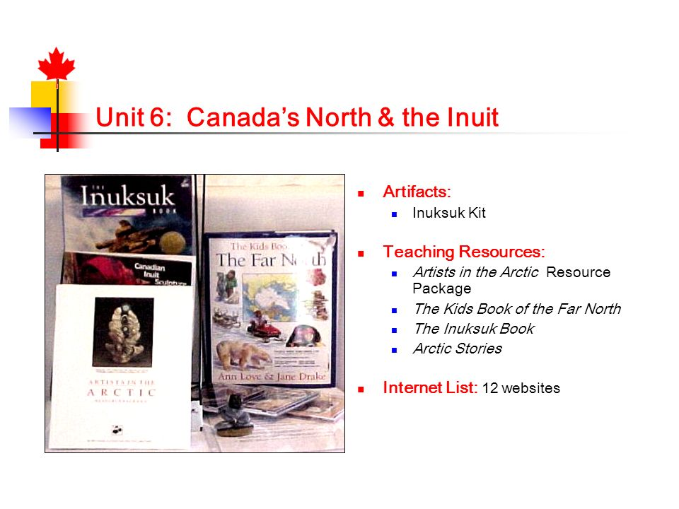 Unit 6: Canada's North & the Inuit