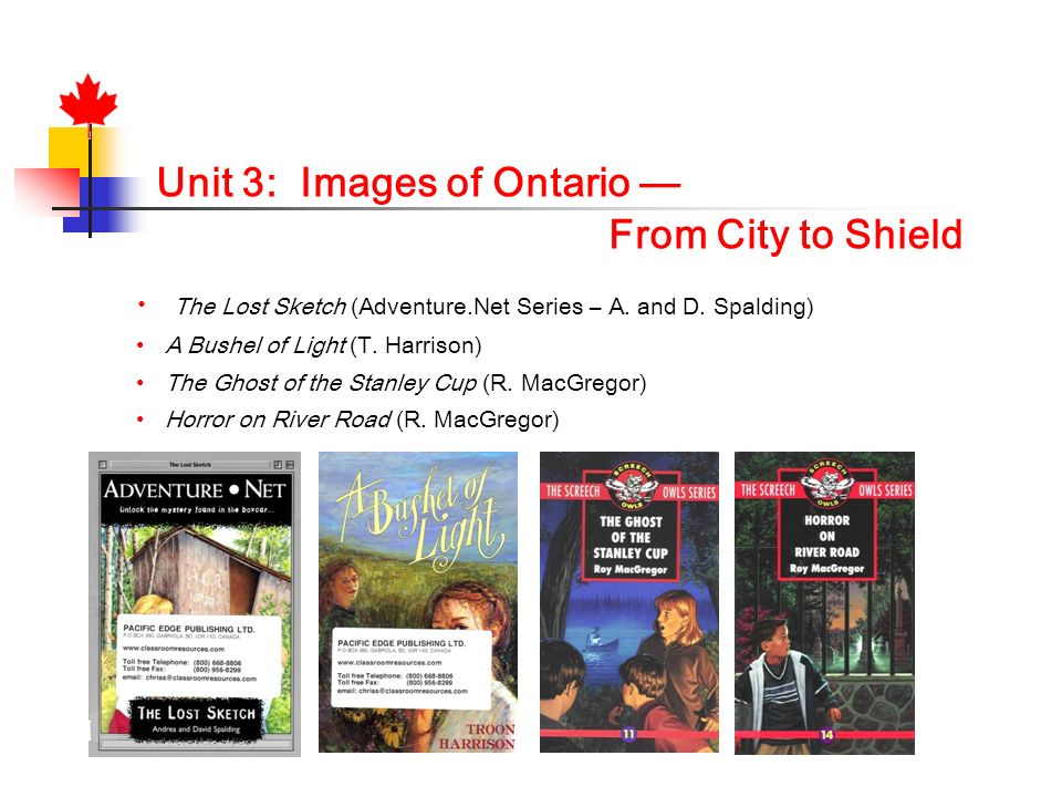 Unit 3: Images of Ontario —