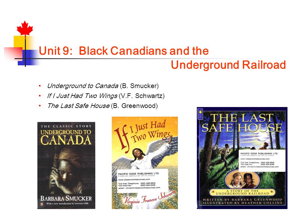 Unit 9: Black Canadians and the Underground Railroad