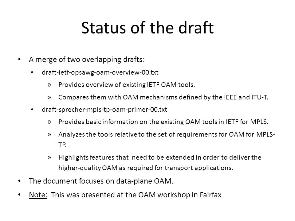 Status of the draft A merge of two overlapping drafts:
