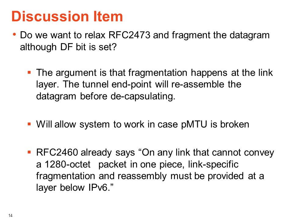 Discussion Item Do we want to relax RFC2473 and fragment the datagram although DF bit is set