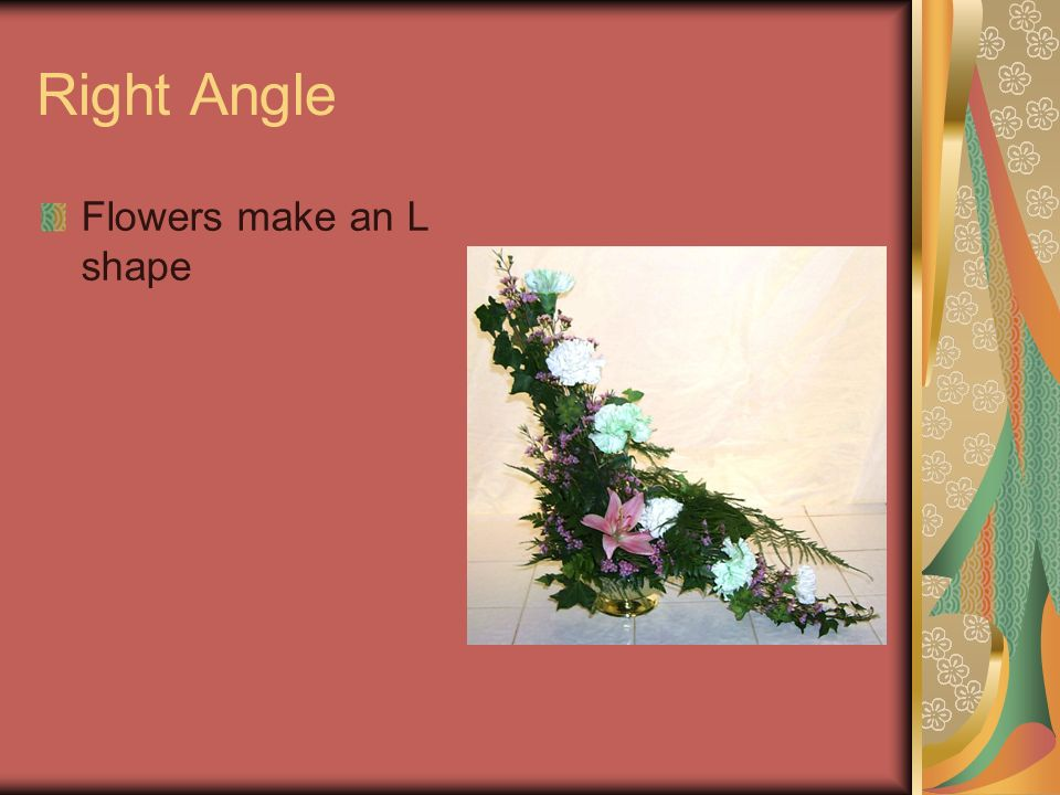 Right Angle Flowers make an L shape