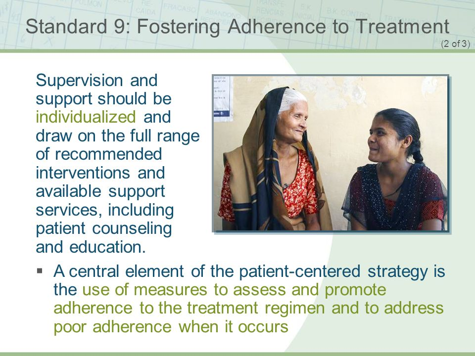 Standard 9: Fostering Adherence to Treatment