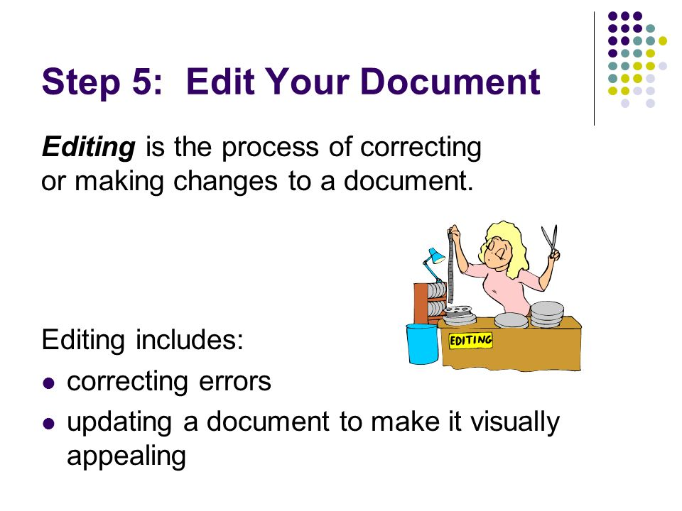 Step 5: Edit Your Document