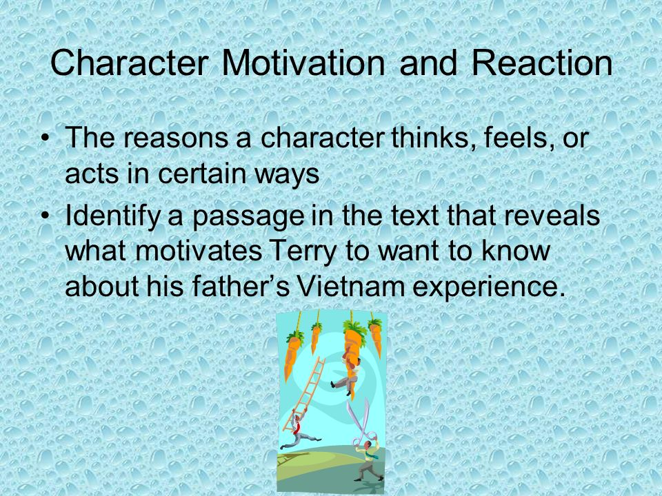 Character Motivation and Reaction
