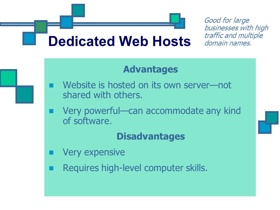 Dedicated Web Hosts Advantages