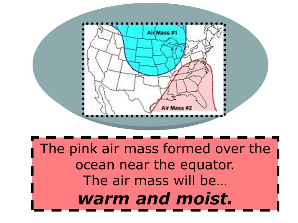 The pink air mass formed over the ocean near the equator.
