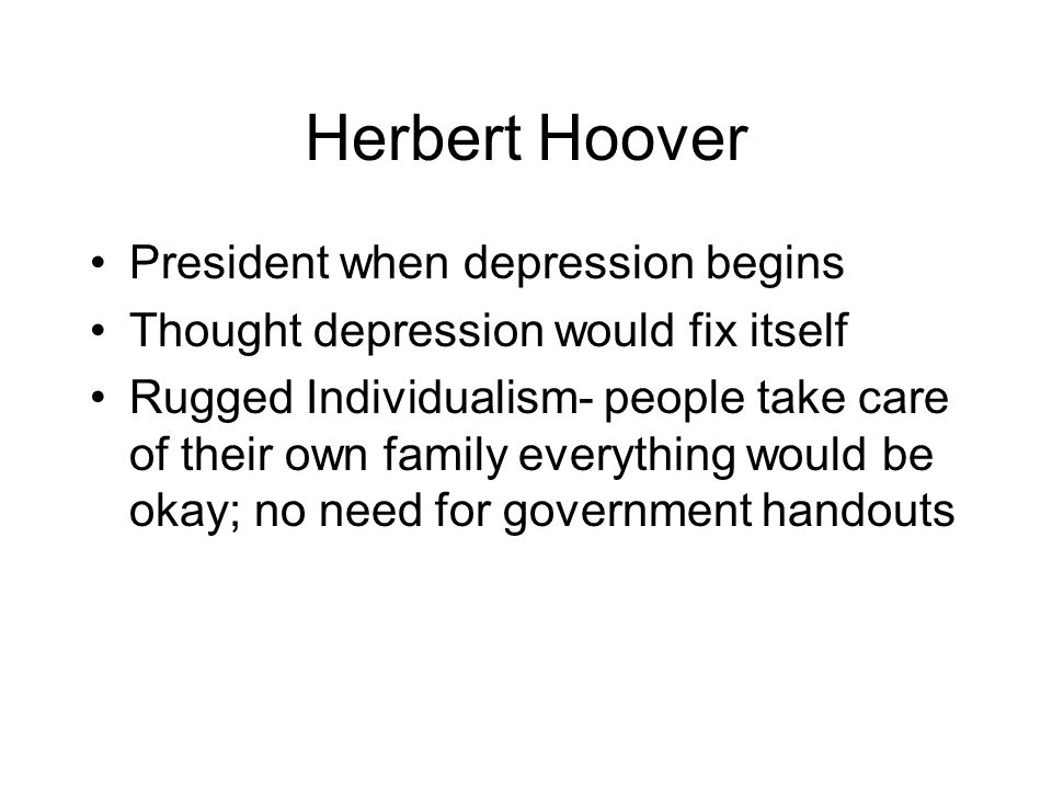 Herbert Hoover President when depression begins
