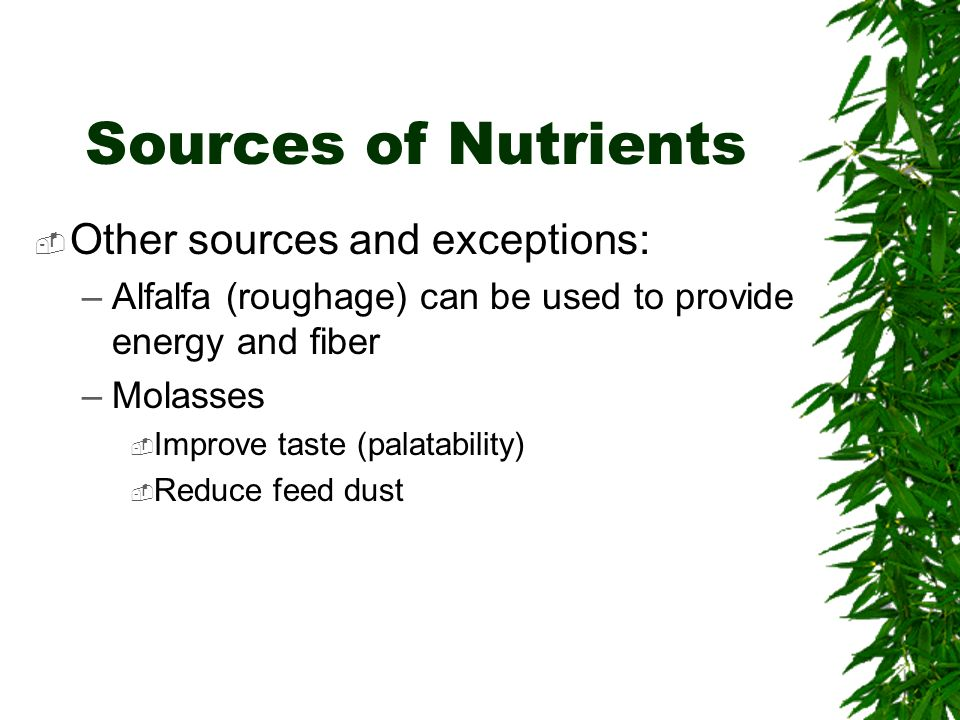 Sources of Nutrients Other sources and exceptions: