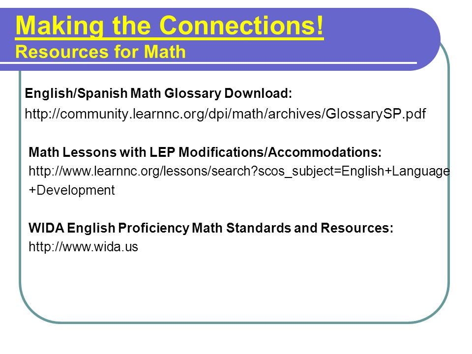Making the Connections! Resources for Math