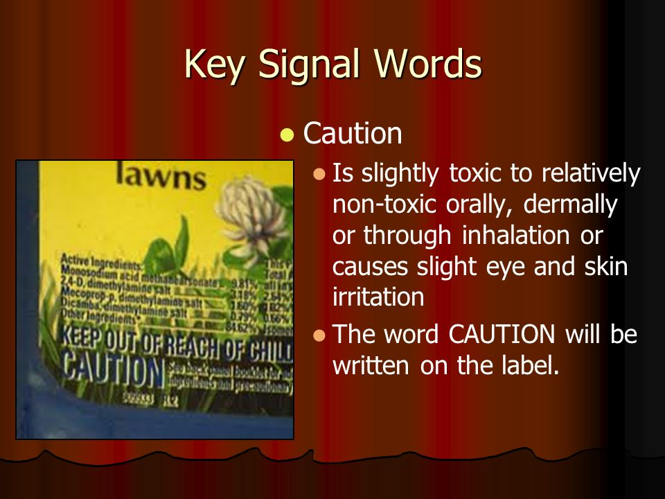 Key Signal Words Caution