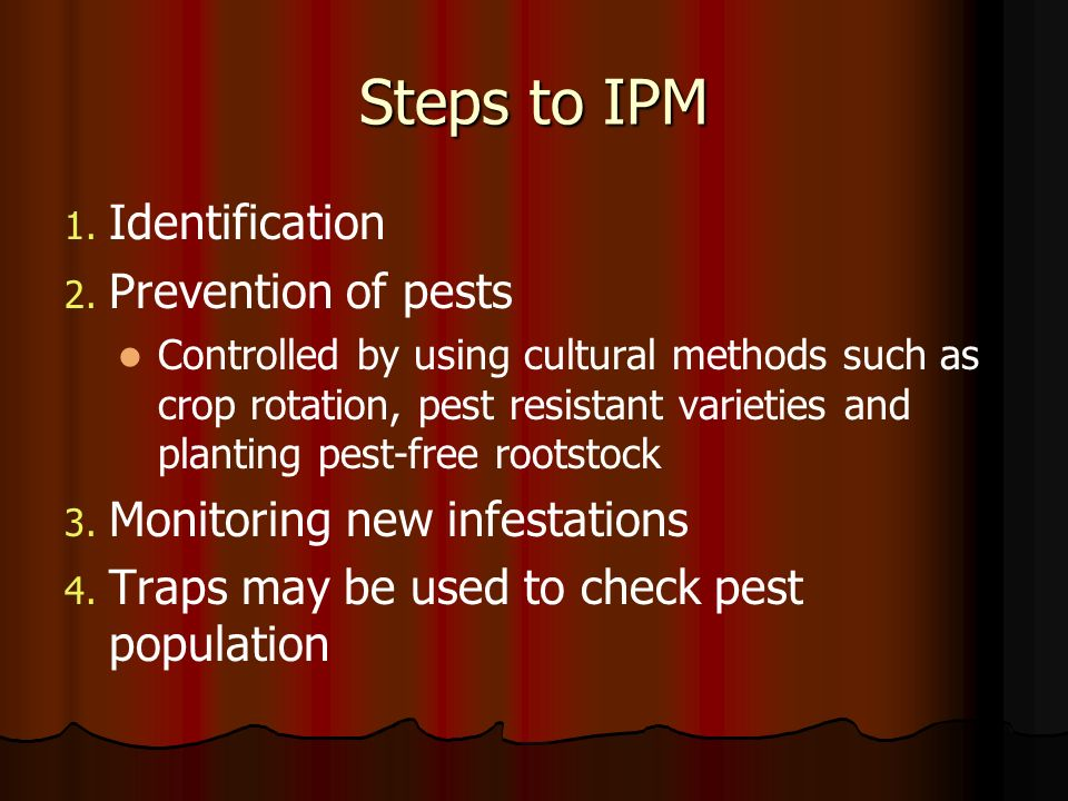 Steps to IPM Identification Prevention of pests