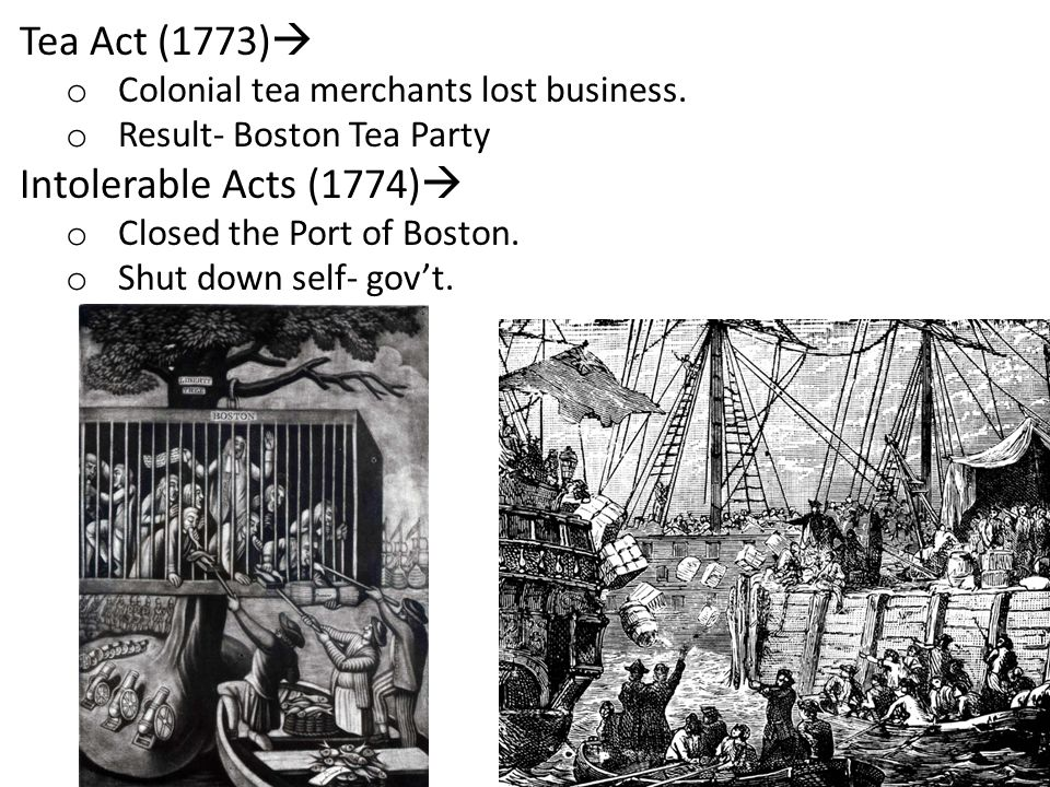 Tea Act (1773) Intolerable Acts (1774)