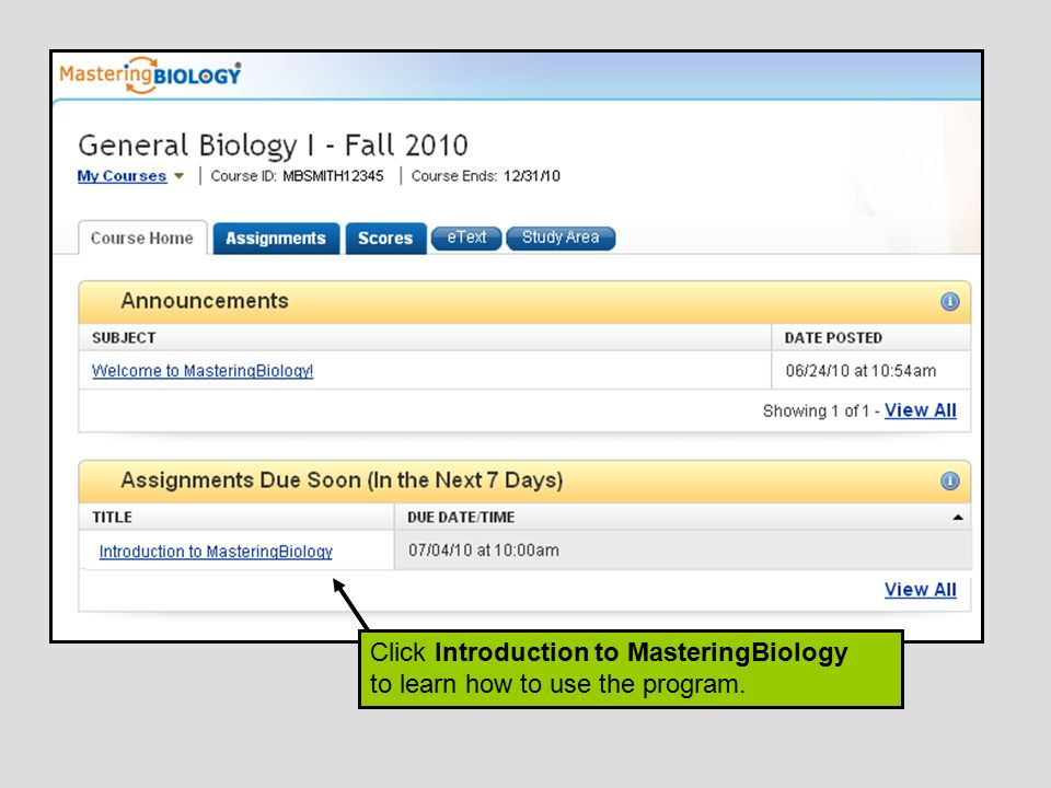 Click Introduction to MasteringBiology to learn how to use the program.