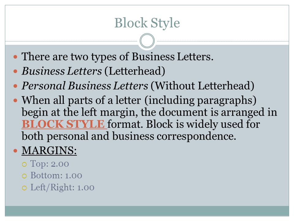 block style there are two types of business letters - Kind Of Business Letter