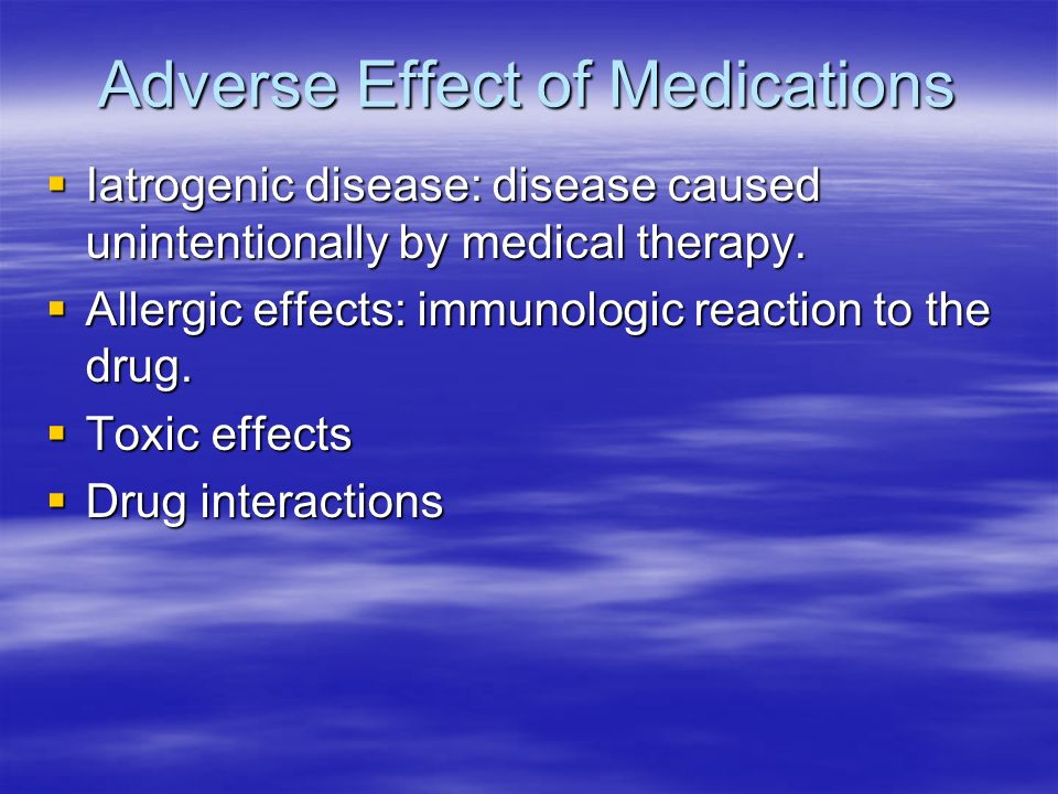 Adverse Effect of Medications